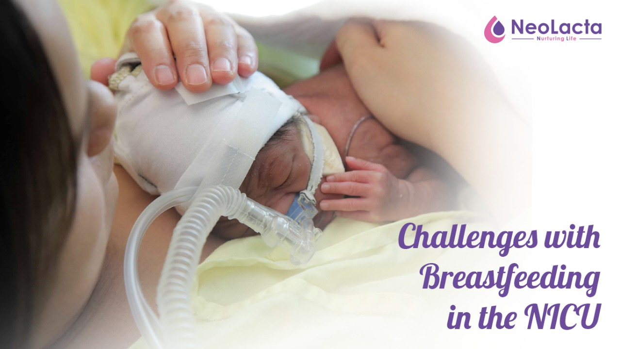 Challenges with Breastfeeding in the NICU